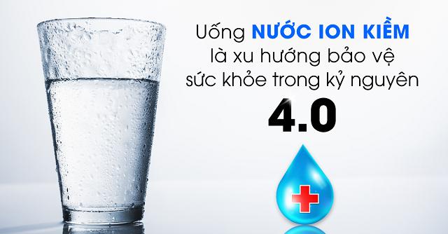 Nước ion kiềm giàu hydro là xu hướng chăm sóc sức khỏe tốt nhất